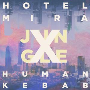 Jungle (Human Kebab Remix)