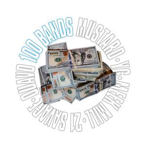 100 Bands (feat. Quavo, 21 Savage, YG & Meek Mill)