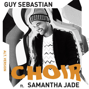 Choir (feat. Samantha Jade) [Alt. Version]