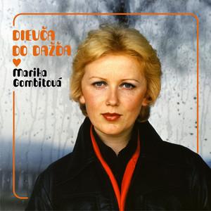 Dievča do dažďa - Marika Gombitová
