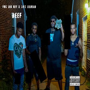 Beef by FWC Big Key, 392 Lil Head