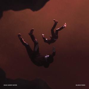 Head Under Water (Blinkie Remix)