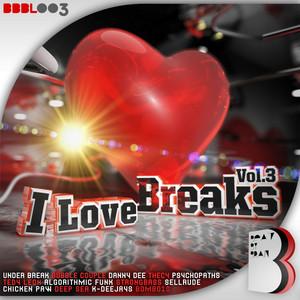I Love Breaksm, Vol. 3