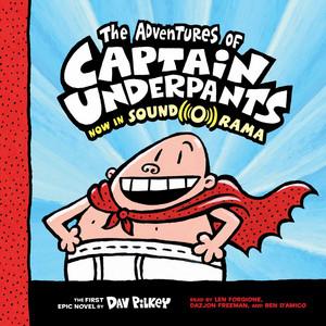 The Adventures of Captain Underpants - Captain Underpants, Book 1 (Unabridged) Audiobook free download