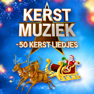 Kerst muziek - 50 kerst liedjes