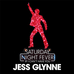 If I Can't Have You (Radio Edit ; From 'Saturday Night Fever')
