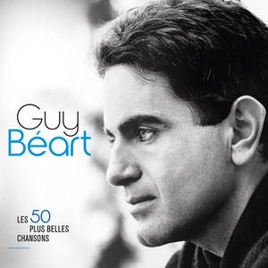 Les 50 plus belles chansons - Guy Béart