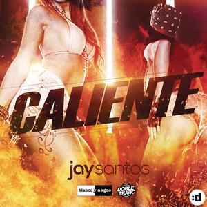 Jay Santos - Caliente