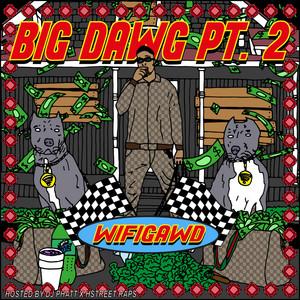 Big Dawg, Pt. 2