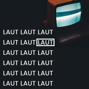Laut (Radio Edit)