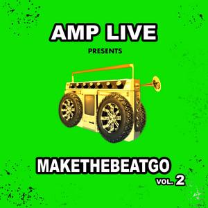 Make The Beat Go, Vol. 2