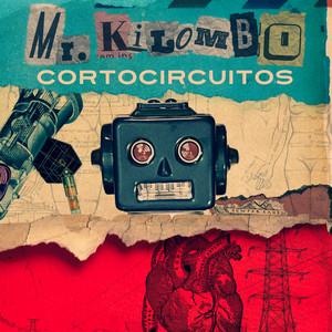 Cortocircuitos - Mr. Kilombo