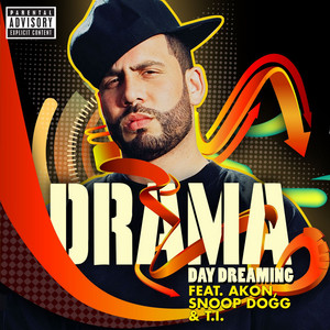 Day Dreaming (feat. Akon, Snoop Dogg & T.I.)