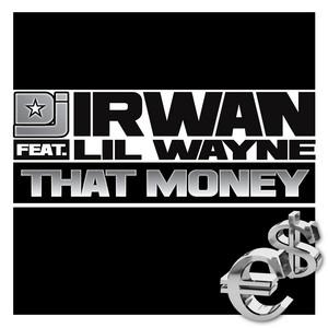 That Money (feat. Lil Wayne)