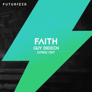 Faith (feat. Stevyn) [Debris Edit]