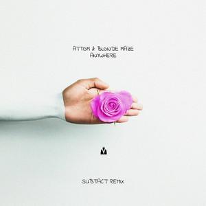 Anywhere (Subtact Remix)