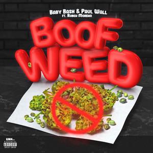 Boof Weed (feat. Ruben Moreno)
