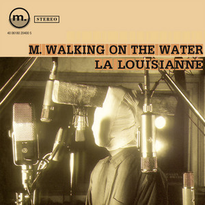 M. Walking on the Water