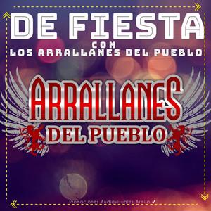 De Fiesta Con Los Arrallanes