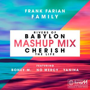 Cherish (The Life) / Rivers of Babylon (feat. Yanina, Boney M. & No Mercy) - MashUp Mix by Frank Farian, Yanina, Boney M., No Mercy