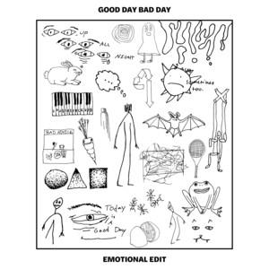 Good Day Bad Day (Emotional Edit)