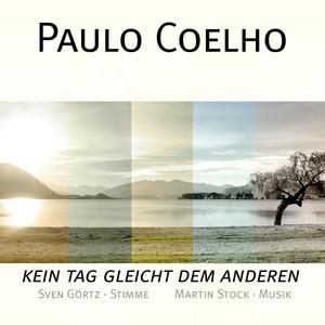 Paulo Coelho - Kein Tag gleicht dem anderen Audiobook