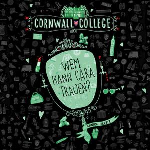 Cornwall College 2: Wem kann Cara trauen? Audiobook