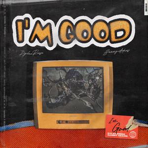 I'm Good (feat. Sammy Adams)