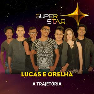 Menina Nerd (Superstar) by Lucas e Orelha