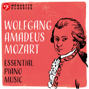Wolfgang Amadeus Mozart: Essential Piano Music