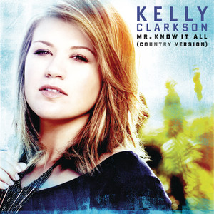 Mr. Know It All (Country Version)