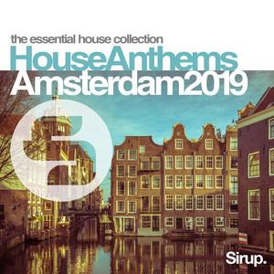 Sirup House Anthems Amsterdam 2019