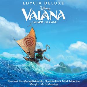 Vaiana - Skarb Oceanu (Ścieżka dźwiękowa polskiej wersji/Deluxe Edition) album