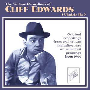 The Vintage Recordings of Cliff Edwards (Ukulele Ike) album