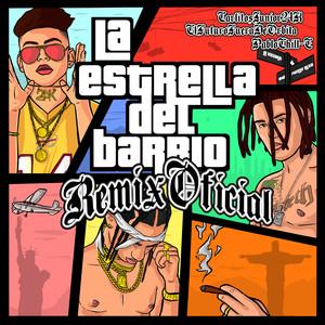 La Estrella del Barrio (Remix)