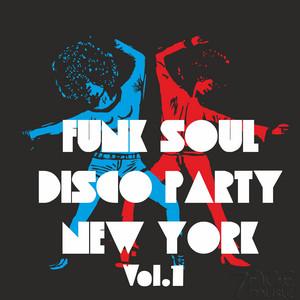 Funk Soul Disco Party New York, Vol. 1
