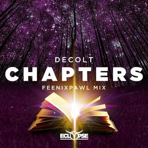 Chapters (Feenixpawl Mix)
