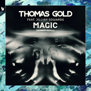 Magic (nowifi Remix) (feat. Jillian Edwards)