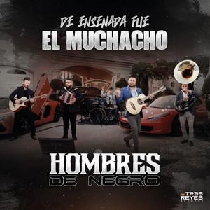 De Ensenada Fue El Muchacho (En Vivo)