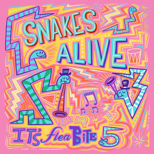Snakes Alive (It's Fleabite 5)