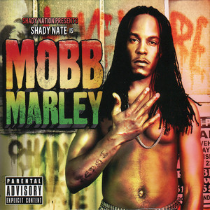 Shady Nate is Mobb Marley
