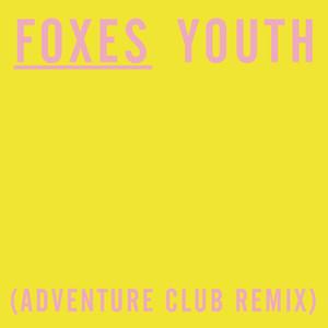 Youth (Adventure Club Remix)
