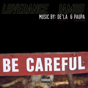 Be Careful (Remix)