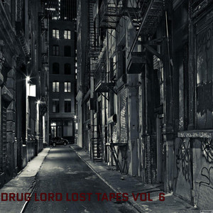 Drug lord lost tapes vol 6
