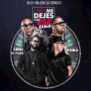 No Me Dejes Con Esa (Remix)