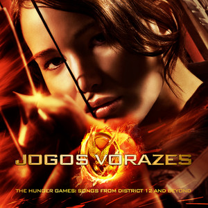 Jogos Vorazes/The Hunger Games: Songs From District 12 And Beyond