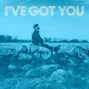 I´ve Got You