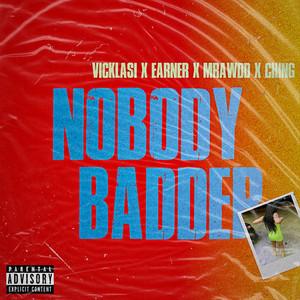 Nobody Badder