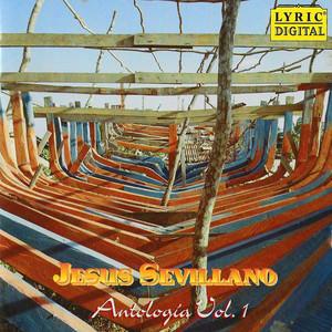Antología, Vol. 1 - Jesus Sevillano