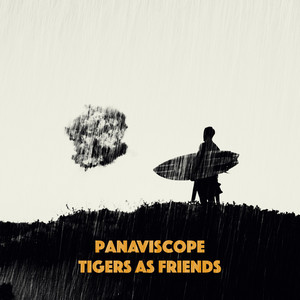 Tigers As Friends by Panaviscope